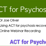 ACT for Psychosis Webinar Recording